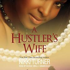A Hustler's Wife by Nikki Turner (2013, CD, Unabridged)