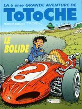 BD prix réduit Totoche Le bolide - Les grandes aventures de Totoche Tome 6 Editi