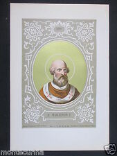 1879 SAN MARTINO I MARTINUS ANTICA STAMPA CROMOLITOGRAFIA PAPA PAPI POPE D247 m
