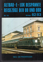Altbau-E-Lok Bespannte Reisezüge der DB und ÖBB Nr. 18 Winter 82/83 Neu: DB-Trie