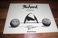 Helme Heine -- RICHARD // wer dich besiegt, der ist dein Freund /Bilderbuch 1987