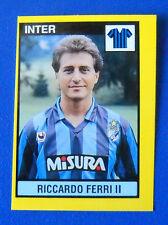 FIGURINA VALLARDI IL GRANDE CALCIO 1988/89 1989 - N.107 - FERRI - INTER - new