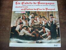 LES CADETS DE BOURGOGNE Chantent le vin au chateau du Clos de Vougeot- LP