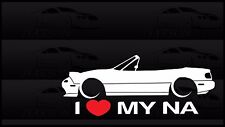 I Heart My NA Miata Sticker Love Mazda Slammed JDM Japan Drift Vert