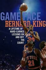Game Face : A Lifetime of Hard-Earned Lessons on and off the Basketball Court by Bernard King (2017, Hardcover)