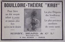 PUBLICITÉ DE PRESSE 1918 POUR FAIRE UN THE EXQUIS BOUILLOIRE THEIERE KIRBY