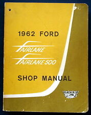 Werkstatthandbuch 1962 Ford Fairlane / Fairlane 500 Shop Manual  (USA) ORIGINAL