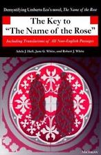The Key to The Name of the Rose: Including Translations of All Non-English Pass