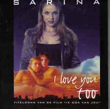 Sarina-I Love You Too cd single uit de film met Antonie Kamerling