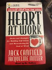 Heart at Work: Stories and Strategies for Building Self-Esteem and Reawakening t