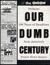 The Onion Presents Our Dumb Century 100 Years of Headlines News Satire Book