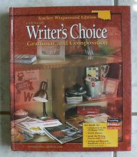 Glencoe WRITER'S CHOICE,Grammar&Composition TE Teacher's Ed.gr.10/10th 2005 HC