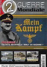 2e GUERRE MONDIALE N° 72 / MEIN KAMPF FALLAIT-IL REEDITER LA BIBLE DU NAZISME ?