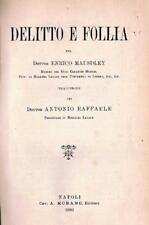 1896 - CRIMINOLOGIA - DELITTO - FOLLIA - MAUSDLEY - MORANO.