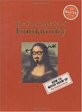 The Encyclopedia of Immaturity by Klutz Editors