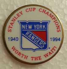 "NEW YORK RANGERS Stanley 1994 Cup Champions 1940-1994 ""Worth the Wait"" PIN"