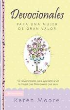 Devocionales para una mujer de gran valor: 52 devocionales para ayudarte a ser l