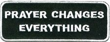 Prayer Changes Things Christian Bible Verse God Embroidered Biker Patch PAT-1428