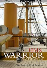 Very Good, HMS Warrior - Ironclad: Seaforth Historic Ships Series, Wynford Davie