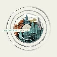 Let It Echo 0602547249791 by Jesus Culture CD