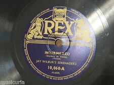 78 rpm JAY WILBOUR`s SERENADERS intermezzo / pavanne [ morton gould ]