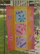 NCE New Creative LIVE, LOVE, GROW Applique Garden Flag 11.5 x 18  NEW