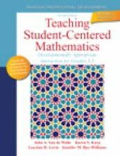 Teaching Student-Centered Mathematics: Developmentally Appropriate Instruction f