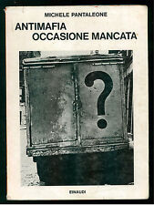 PANTALEONE MICHELE ANTIMAFIA OCCASIONE MANCATA EINAUDI 1969 MAFIA SICILIA