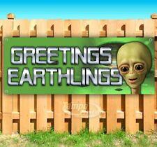 Greetings Earthlings Advertising Vinyl Banner Flag Sign Many Sizes Area 51 Alien