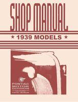 1939 Pontiac Shop Service Repair Manual Engine Drivetrain Electrical Book Guide