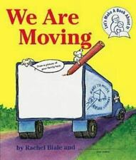 We Are Moving : A Let's Make a Book about It Book by Rachel Biale and Rachael B…