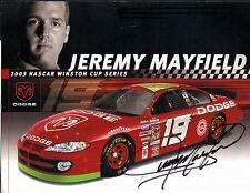2003 JEREMY MAYFIELD #19 DODGE DEALERS NASCAR POSTCARD SIGNED Very Good