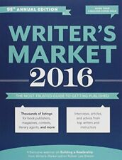 Writers Market 2016: The Most Trusted Guide to Ge