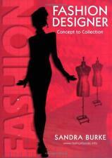 Fashion Designer : Concept à Collection par Sandra Burke Livre de Poche 97809