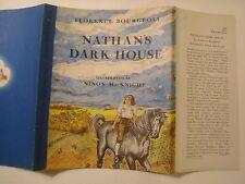 Nathan's Dark House, Florence Bourgeois, Ninon MacKnight, Dust Jacket Only