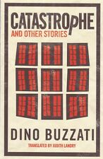 Catastrophe and other Stories by Dino Buzzati (Paperback) Book