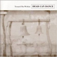 Dead Can Dance-Toward the Within  CD / Remastered Album NEW