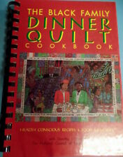 Black Family Dinner Quilt Cookbook Healthy Recipes & Food Memories NCNW Spiral