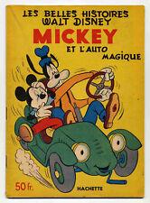 Mickey et l'auto magique Walt Disney Ed. Hachette 1952 Superbe! TBE