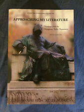 Approaching My Literature : Readings from the Hungarian Exilic Experience vol. 1
