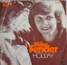 """7"""" 70s rare gold! Mike Fender: Holiday // MINT - \ \"""