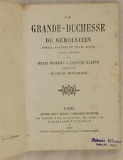 LA GRANDE DUCHESSE DE GEROLSTEIN OPERA BOUFFE MEILHAC HALEVY JACQUES OFFENBACH
