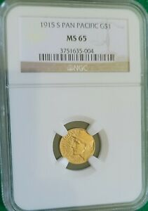 1915 S Pan Pacific Gold $1 NGC MS 65  Beautiful Example!!