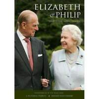 Elizabeth & Philip And Their Royal Family - A Pictorial Tribute Book NEW