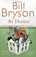 At Home: A short history of private life (Bryson),Bill Bryson