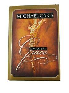 A Violent Grace Michael Card Vintage Hardcover Book Hardback