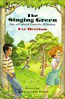 The Singing Green: New and Selected Poems for All