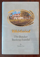Whirlwind : The Butcher Banking Scandal by Sandra Lea (2000, SIGNED,  FIRST ED)