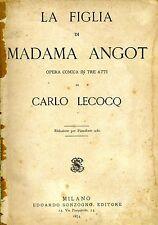La Figlia Di Madama Angot. OPERA COMICA IN TRE ATTI. 1874. .