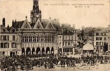 CPA Saint Quentin. Les Prussiens sur la Grand'Place en 1871 (665894)